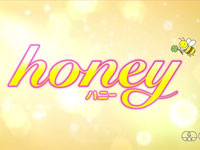 『honey』予告篇